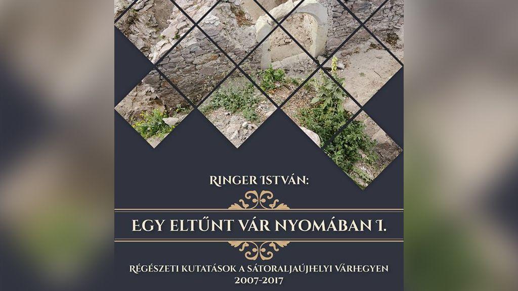 Egy eltűnt vár nyomában - megjelent az újhelyi vár feltárásáról szóló sorozat első kötete