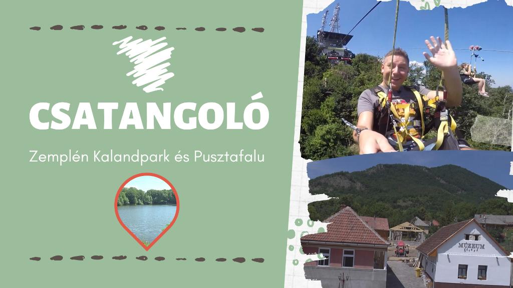 Csatangoló - Zemplén Kalandpark és Pusztafalu