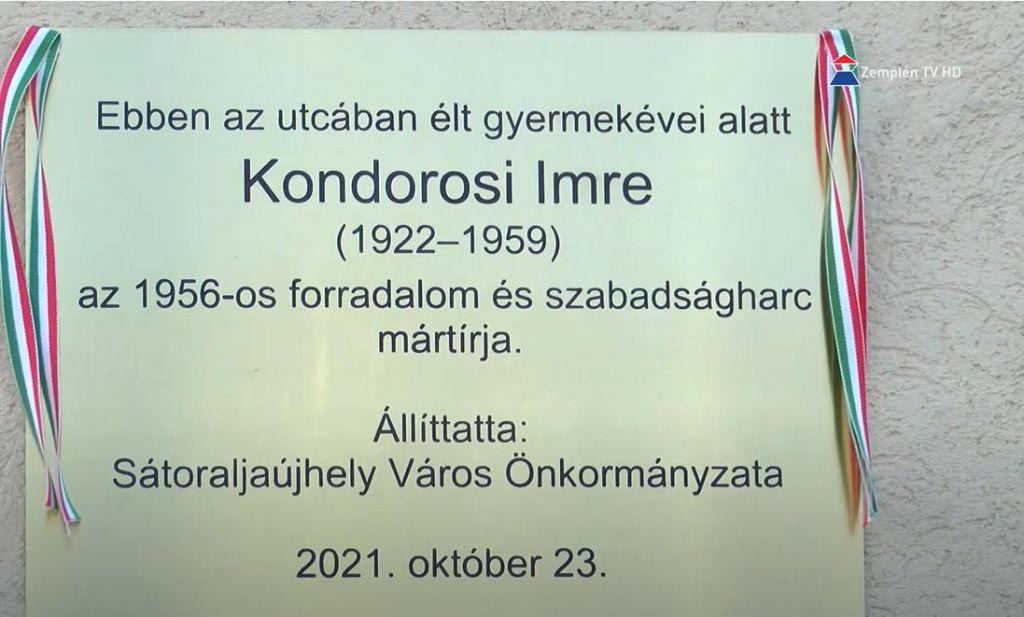 Az 1956-os forradalom és szabadságharc hősének, Kondorosi Imrének állítottak emléktáblát